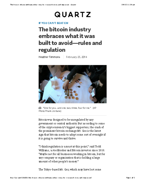 The bitcoin industry embraces what it was built to avoid—rules and regulation – Quartz